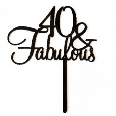 Cake topper 40 and fabulous zwart